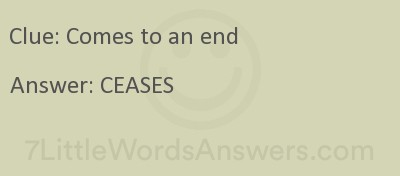 Comes To An End 7 Little Words 7littlewordsanswers Com