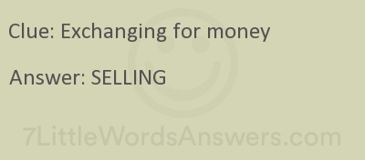 Exchanging For Money 7 Little Words 7littlewordsanswers Com