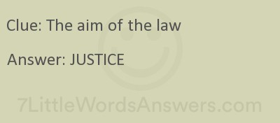 The Aim Of The Law 7 Little Words 7littlewordsanswers Com